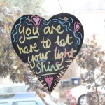 You are here to shine your light